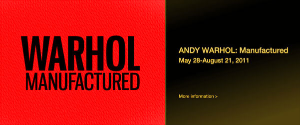 andy warhol manufactured