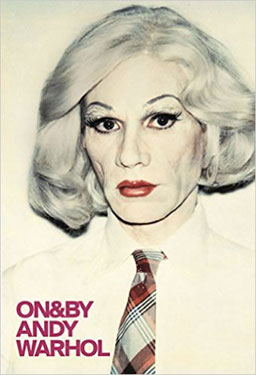 On and By Andy Warhol by Gilda Williams