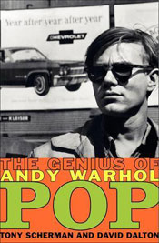 Pop The Genius of Andy Warhol