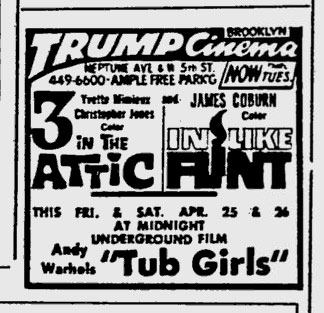Andy Warhol's Tub Girls at the Trump cinema in Brooklyn