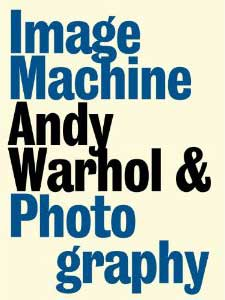 Andy Warhol Image Machine cover