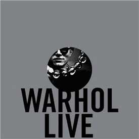 Warhol Live exhibition catalogue